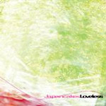 Japancakes - Loveless